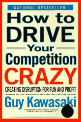: 6. How to Drive Your Competition Crazy