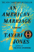 Tayari Jones: An American Marriage: A Novel (Oprah's Book Club 2018 Selection)