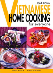 : Vietnamese Home Cooking for Everyone