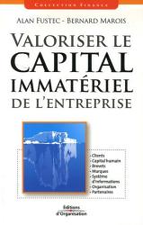 Alan Fustec - Bernard Marois - Editions d'Organisation: Valoriser le capital immatériel de l'entreprise