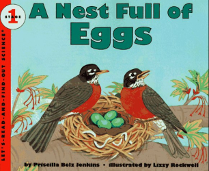 Priscilla Belz Jenkins: A Nest Full of Eggs (Let's-Read-and-Find-Out Science, Stage 1)