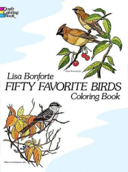 Lisa Bonforte: Fifty Favorite Birds Coloring Book (Dover Coloring Books)