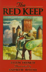 Allen French: The Red Keep: A Story of Burgundy in 1165 (Adventure Library (Warsaw, N.D.).)