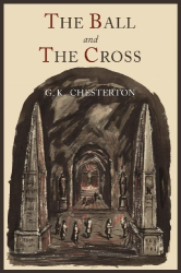 G. K. Chesterton: The Ball and The Cross