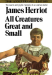 James Herriot: All Creatures Great and Small (20th Anniversary Edition) by James Herriot (1992-09-15)