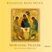 : Byzantine Daily Office - Morning Prayer