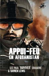 Paul Grahame: Appui feu en Afghanistan