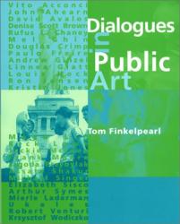 Tom Finkelpearl: Dialogues in Public Art