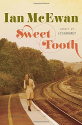 Ian McEwan: Sweet Tooth: A Novel