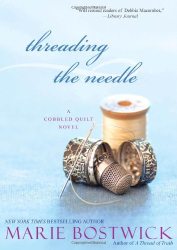 Marie Bostwick: Threading the Needle (Cobbled Court)