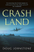 Doug Johnstone: Crash Land