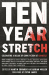 : Ten Year Stretch