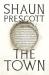 Shaun Prescott: The Town