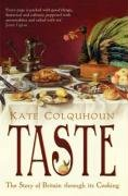 Kate Colquhoun: Taste: The Story of Britain Through Its Cooking