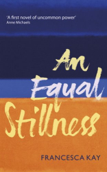 Francesca Kay: An Equal Stillness