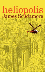 James Scudamore: Heliopolis
