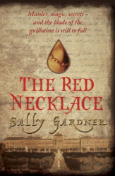 Sally Gardner: The Red Necklace