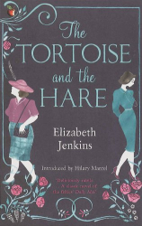 Elizabeth Jenkins: The Tortoise and the Hare