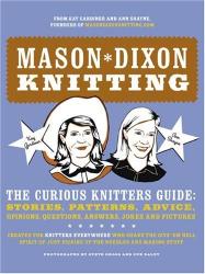 Kay Gardiner, Ann Shayne: Mason*Dixon Knitting