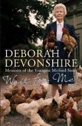 Deborah Devonshire: Wait For Me