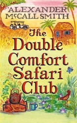 Alexander McCall Smith: The Double Comfort Safari Club