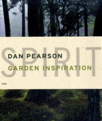 Dan Pearson: Spirit: Garden Inspiration