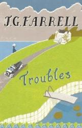 J.G. Farrell: Troubles