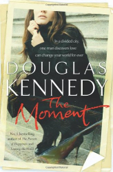 Douglas Kennedy: The Moment