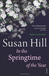 Susan Hill: In the Springtime of the Year