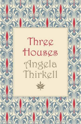 Angela Thirkell: Three Houses