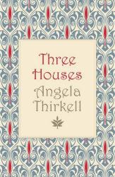 Angela Thirkell: Three Houses