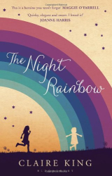Claire King: The Night Rainbow