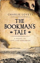 Charlie Lovett: The Bookman's Tale