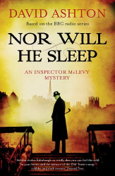 David Ashton: Nor Will He Sleep