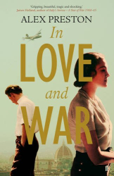 Alex Preston: In Love and War