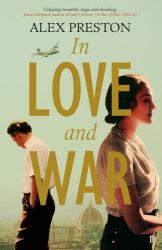 Alex Preston: In Love and War