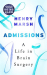 Henry Marsh: Admissions: A Life in Brain Surgery