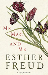 Esther Freud: Mr Mac and Me