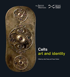 Julia Farley: Celts: Art and Identity