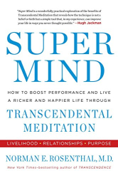 Norman E. Rosenthal: Super Mind