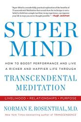 Norman E. Rosenthal: Super Mind