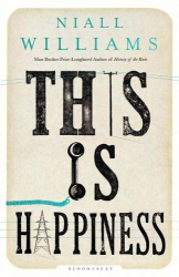 Niall Williams: This Is Happiness