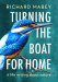 Richard Mabey: Turning the Boat for Home: A life writing about nature