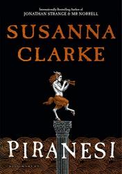 Susanna Clarke: Piranesi