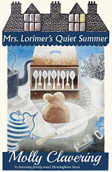 Molly Clavering: Mrs. Lorimer's Quiet Summer