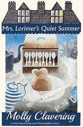 Molly Clavering: Mrs. Lorimer's Quiet Summer