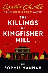 Sophie Hannah: The Killings at Kingfisher Hill
