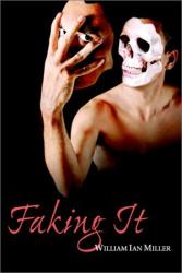 : Faking It