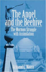 Armand L. Mauss: The Angel and the Beehive
