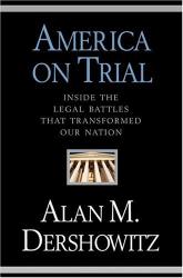 Dershowitz: America on Trial